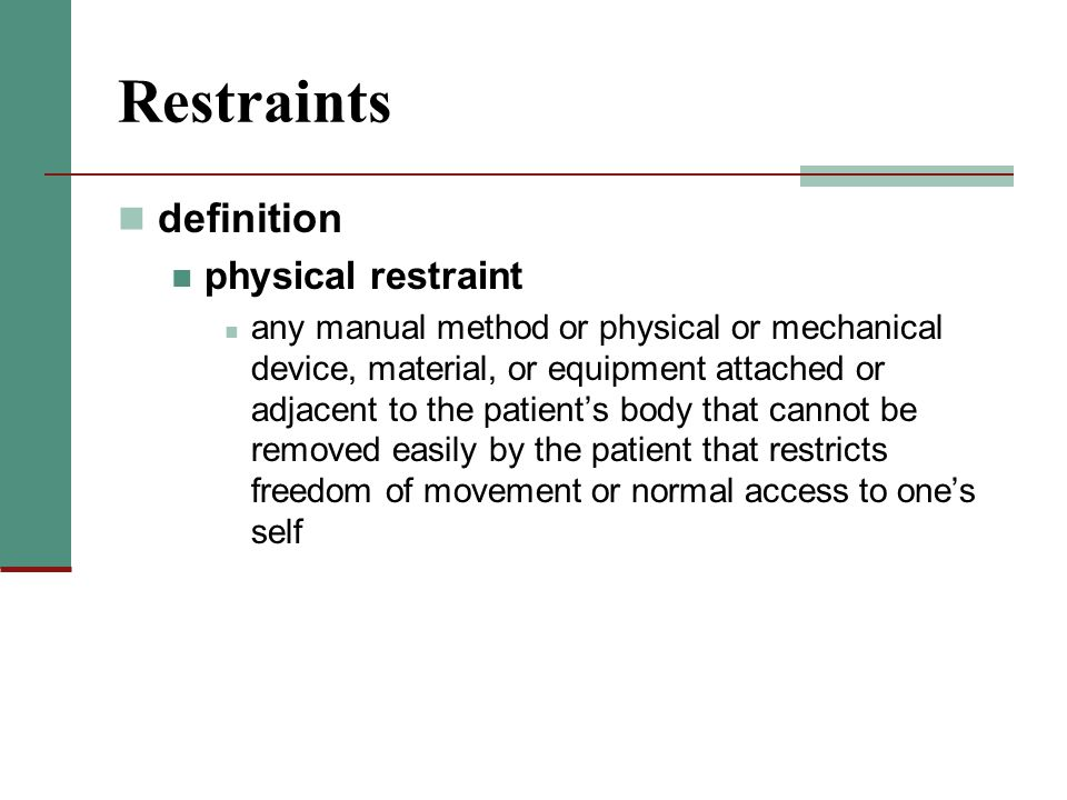 Restraints definition physical restraint