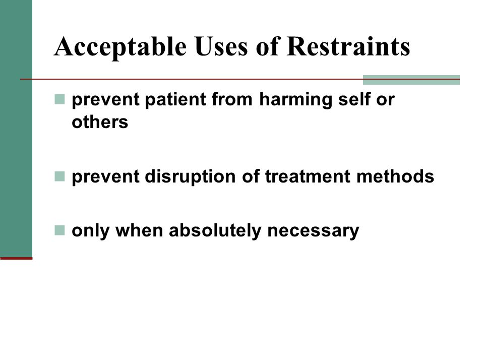 Acceptable Uses of Restraints
