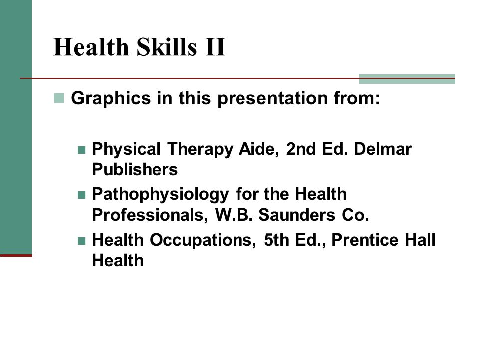 Health Skills II Graphics in this presentation from:
