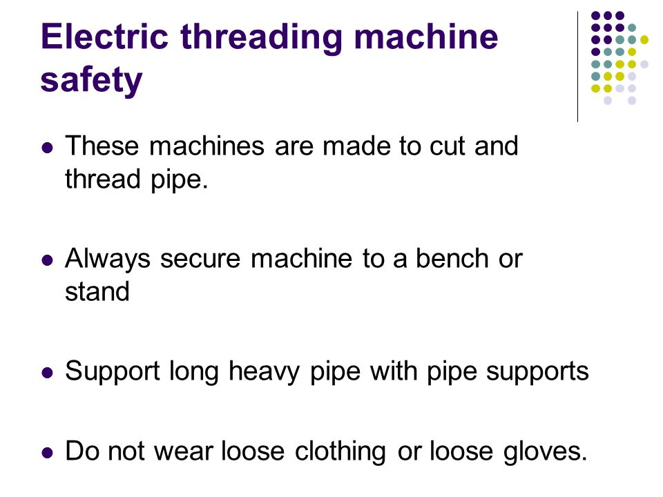 Electric threading machine safety