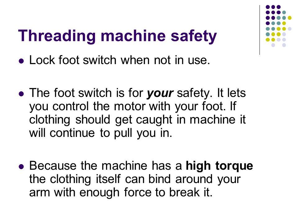 Threading machine safety