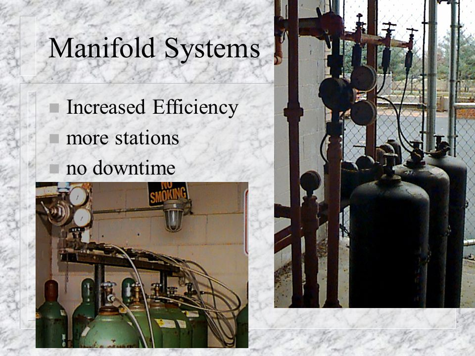 Manifold Systems Increased Efficiency more stations no downtime