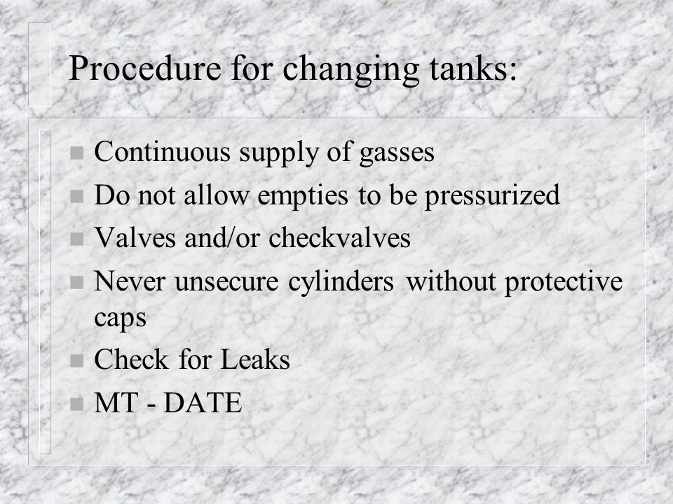 Procedure for changing tanks: