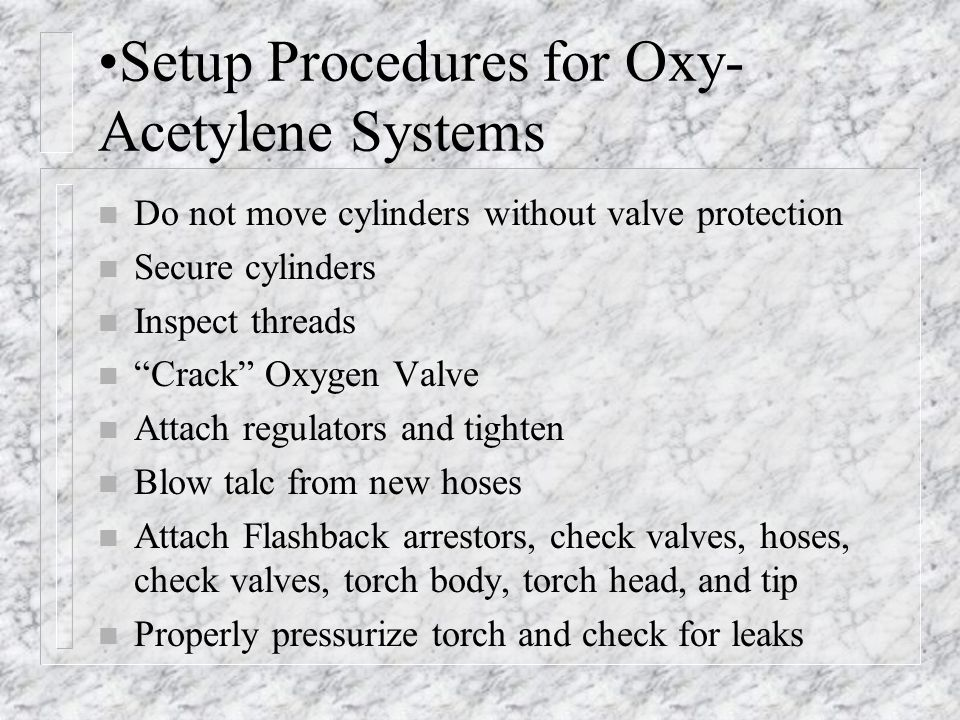 Setup Procedures for Oxy-Acetylene Systems