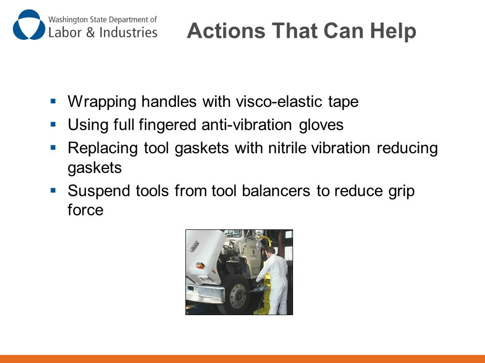 Actions That Can Help Wrapping handles with visco-elastic tape