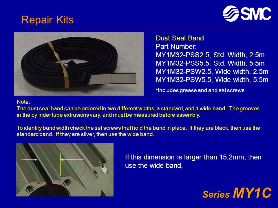 Repair Kits Series MY1C Dust Seal Band Part Number: