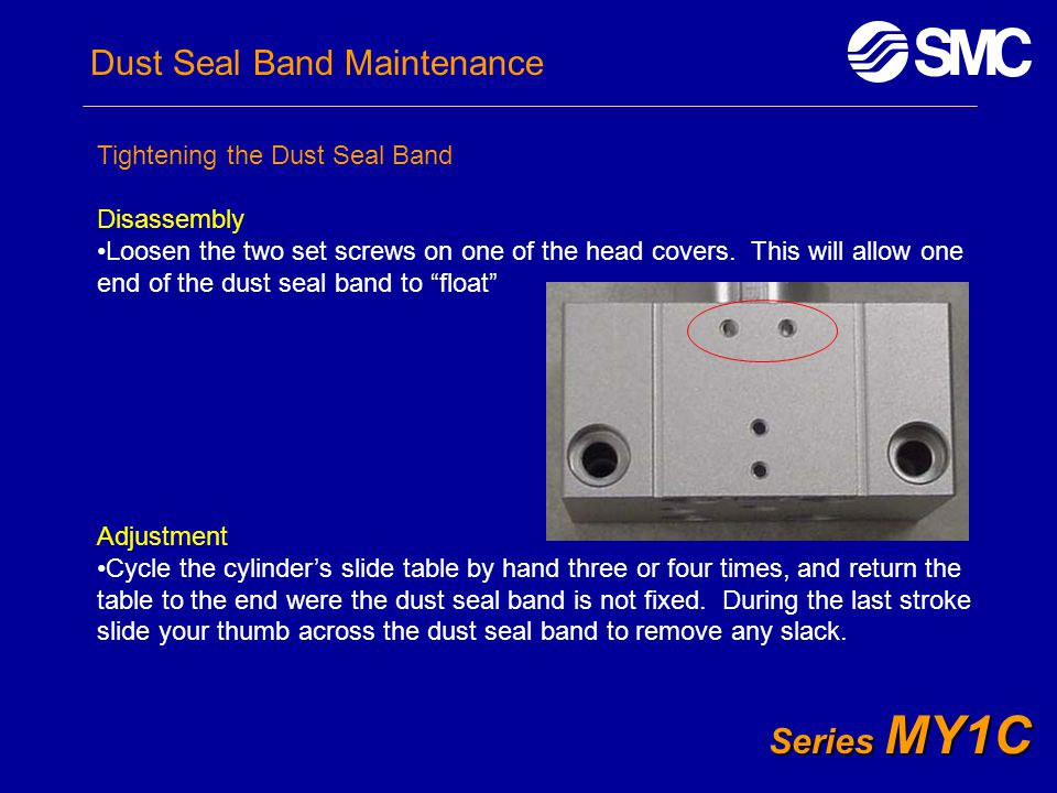 Dust Seal Band Maintenance