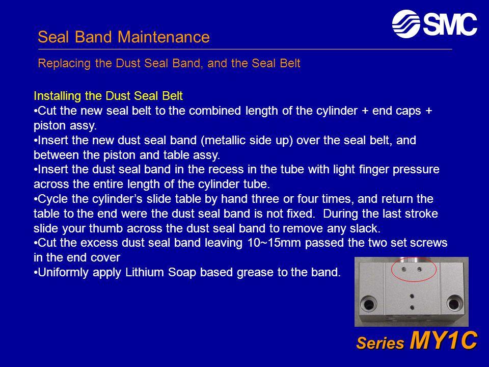 Seal Band Maintenance Series MY1C