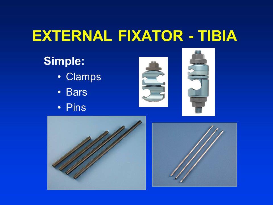 EXTERNAL FIXATOR - TIBIA