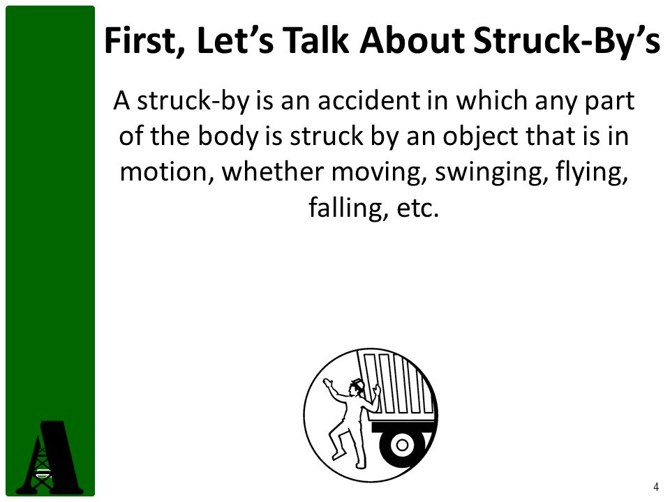 First, Let's Talk About Struck-By's