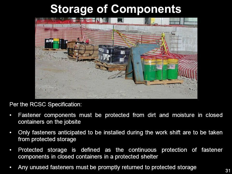 Storage of Components Per the RCSC Specification: