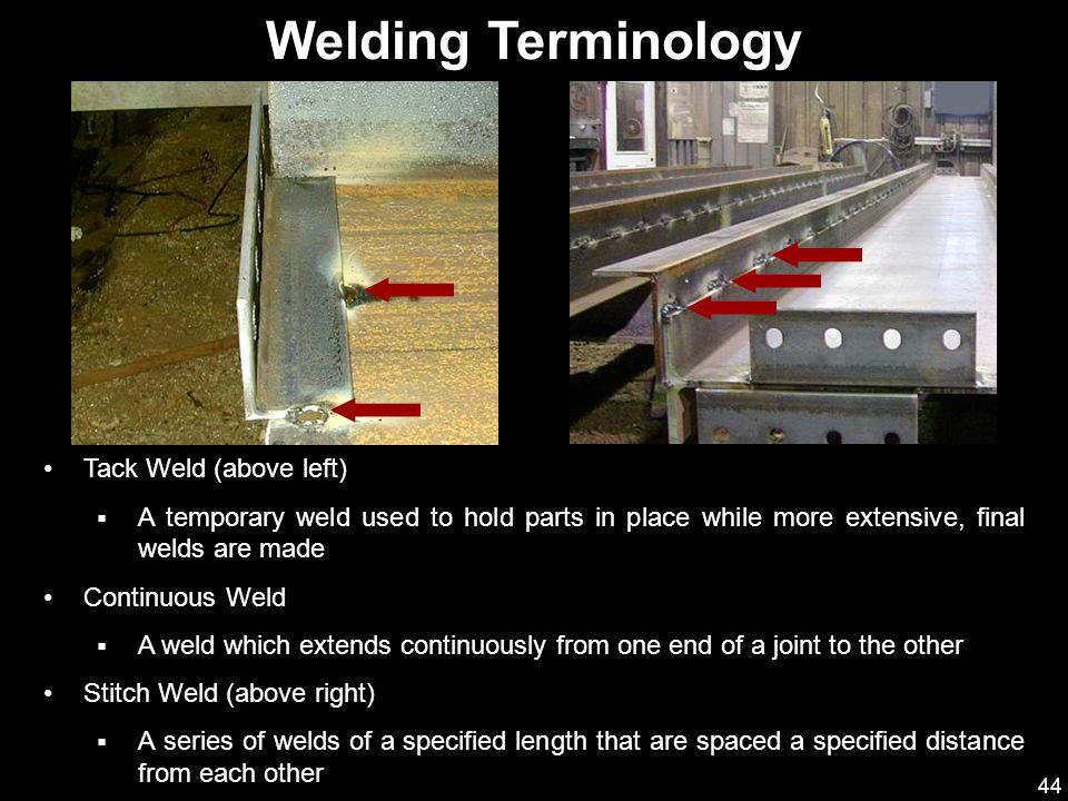 Welding Terminology Tack Weld (above left)