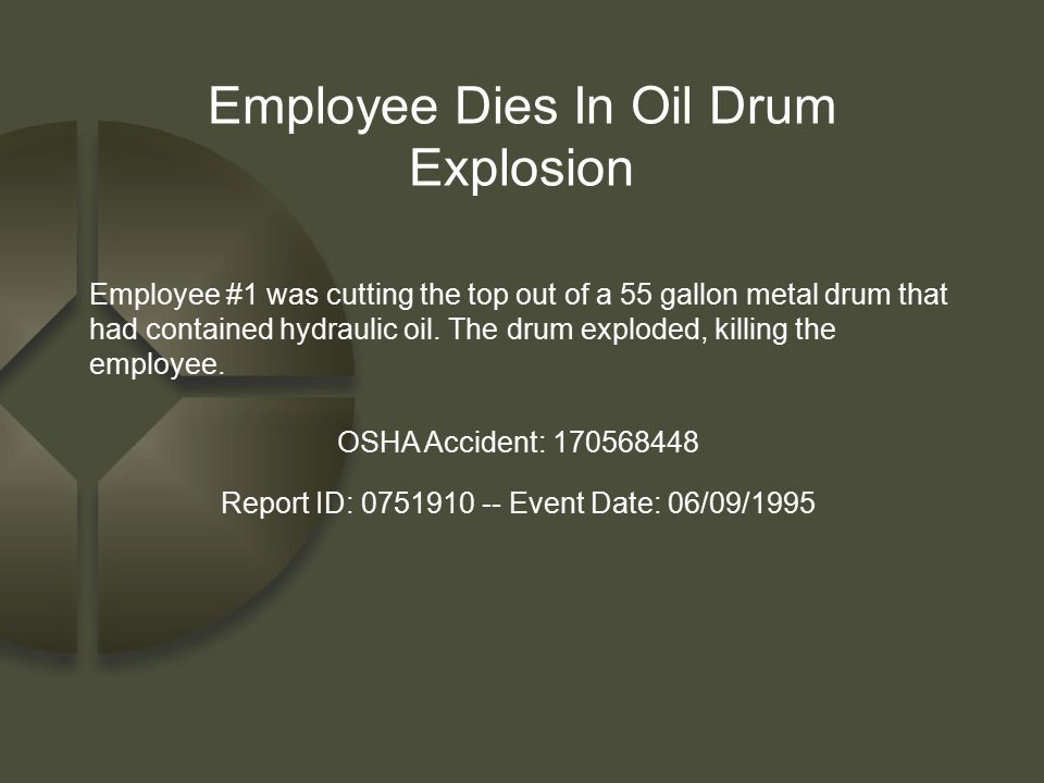 Employee Dies In Oil Drum Explosion