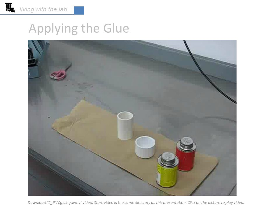 Applying the Glue living with the lab