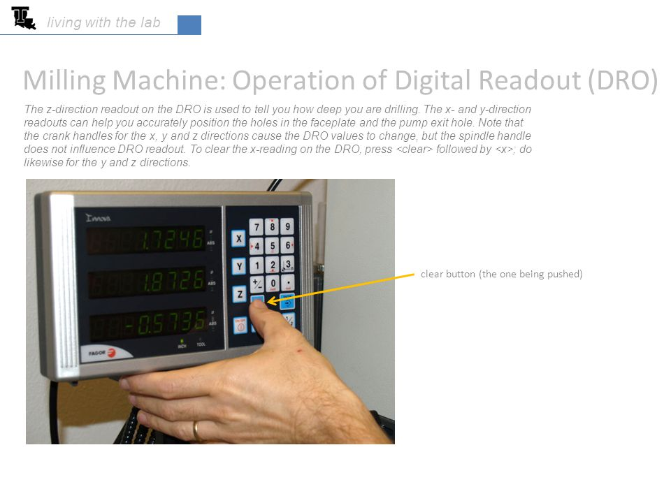 Milling Machine: Operation of Digital Readout (DRO)