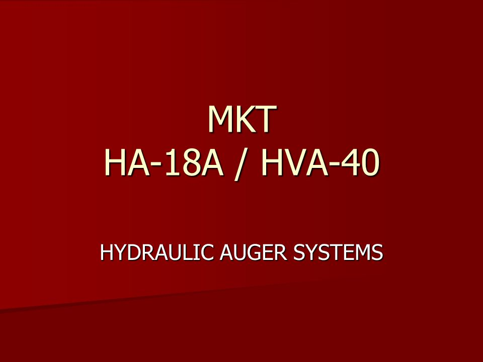HYDRAULIC AUGER SYSTEMS