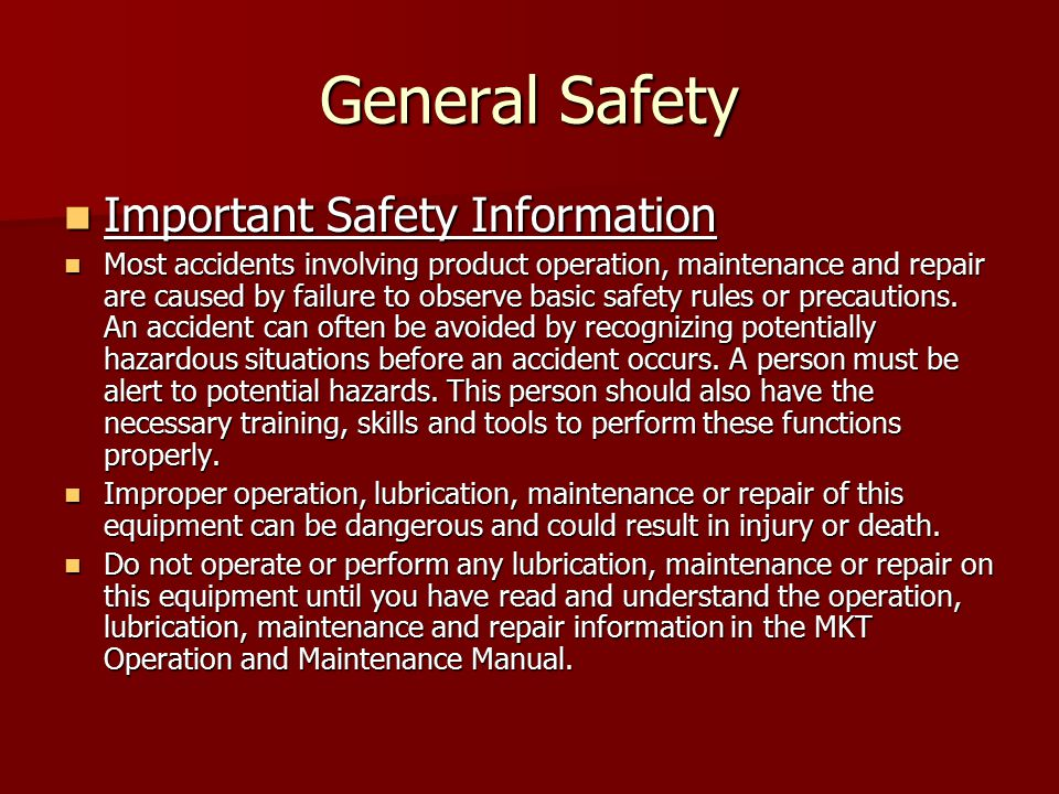 General Safety Important Safety Information