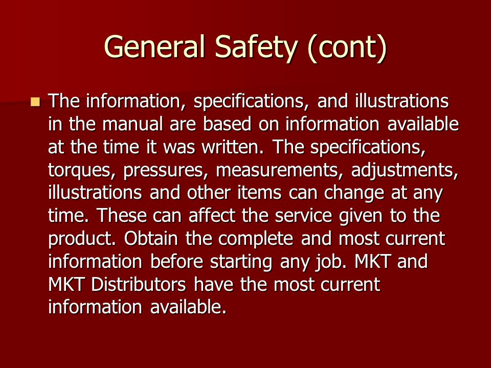 General Safety (cont)