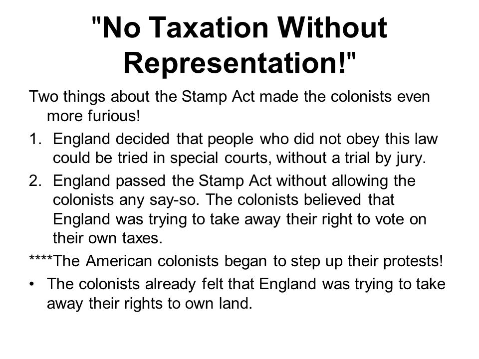No Taxation Without Representation!