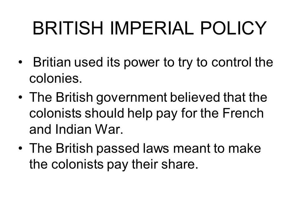 BRITISH IMPERIAL POLICY