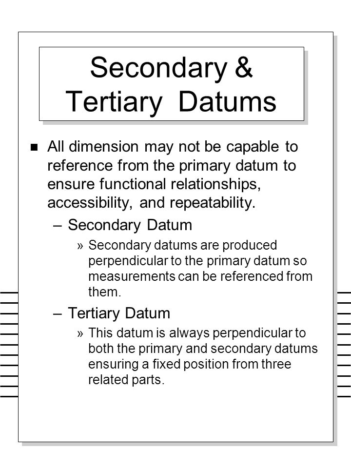 Secondary & Tertiary Datums
