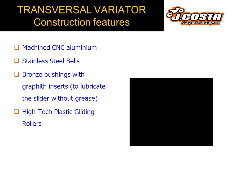 TRANSVERSAL VARIATOR Construction features