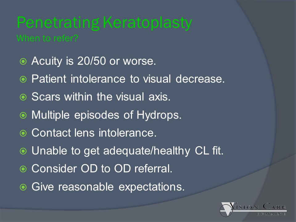 Penetrating Keratoplasty When to refer