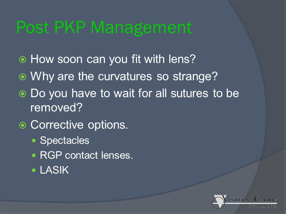 Post PKP Management How soon can you fit with lens