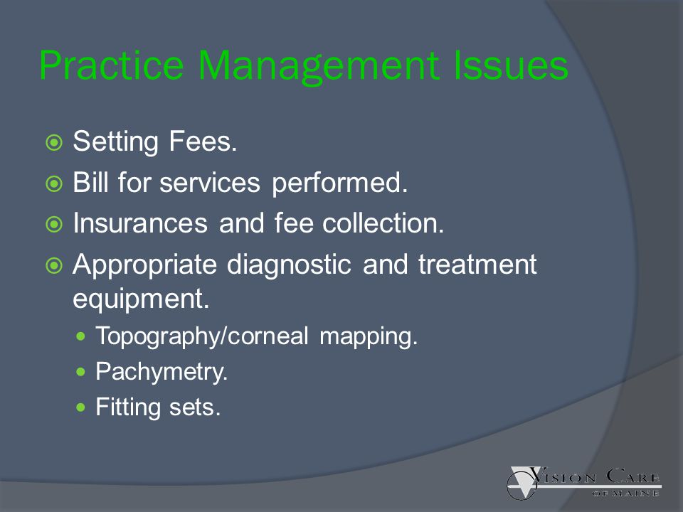 Practice Management Issues