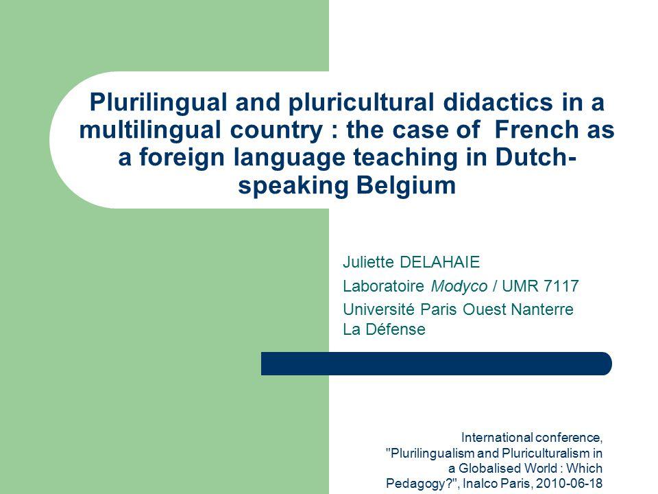 J. Delahaie Didactique plurilingue en Belgique néerlandophone , laboratoire Modyco