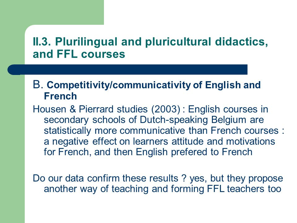 II.3. Plurilingual and pluricultural didactics, and FFL courses