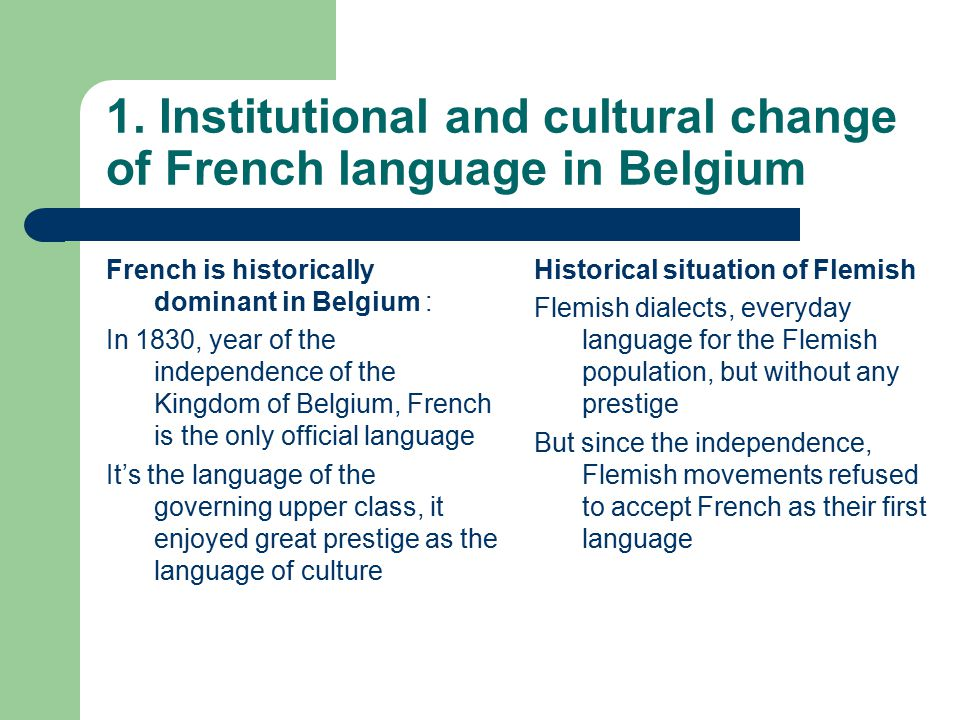 1. Institutional and cultural change of French language in Belgium
