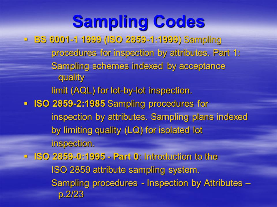 Sampling Codes BS 6001-1 1999 (ISO 2859-1:1999) Sampling