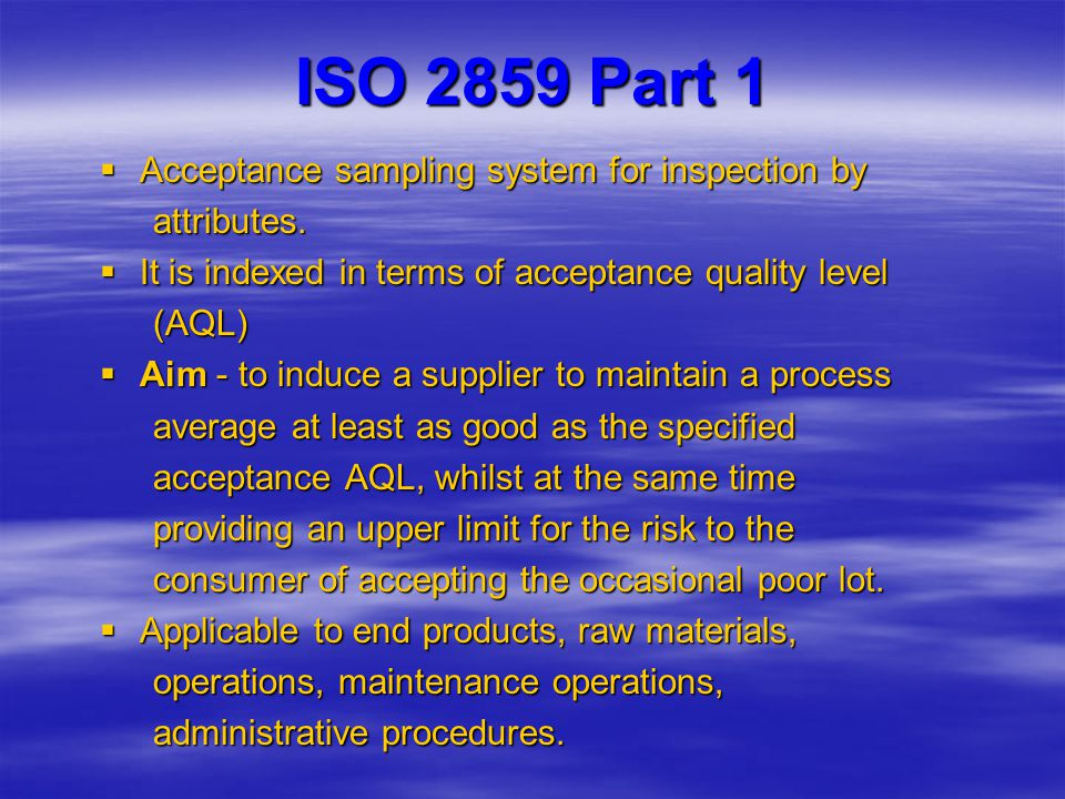 ISO 2859 Part 1 Acceptance sampling system for inspection by