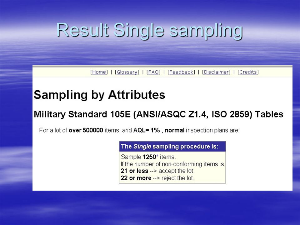 Result Single sampling