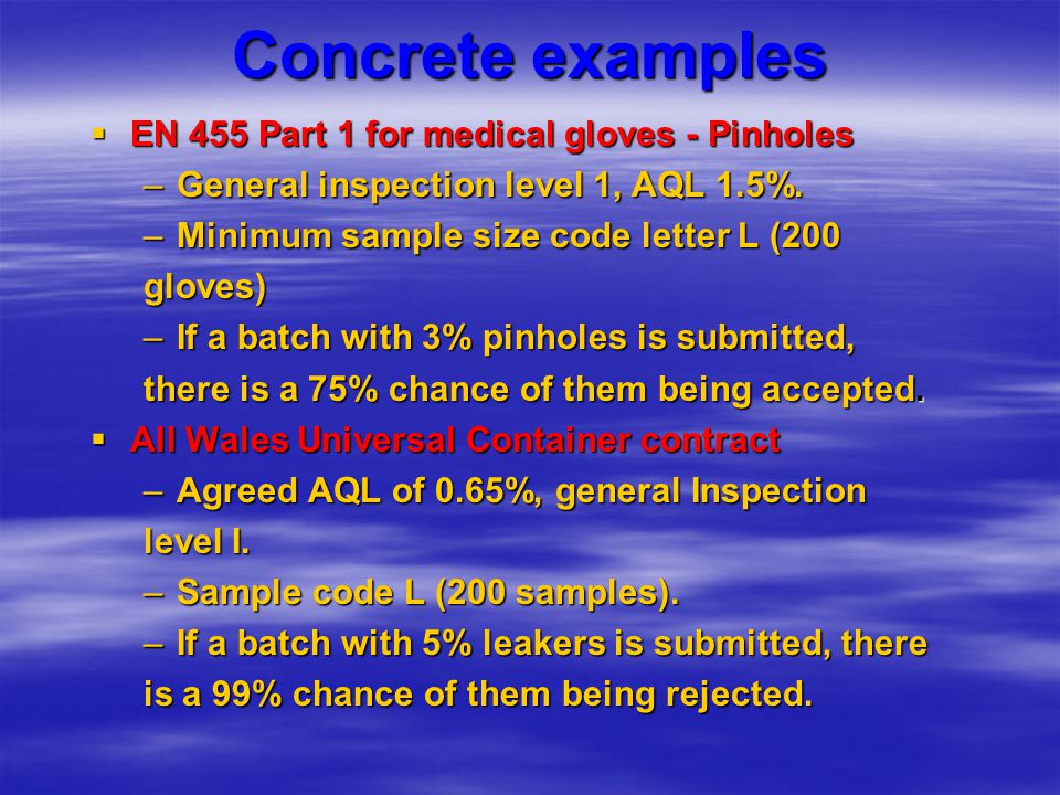 Concrete examples EN 455 Part 1 for medical gloves - Pinholes