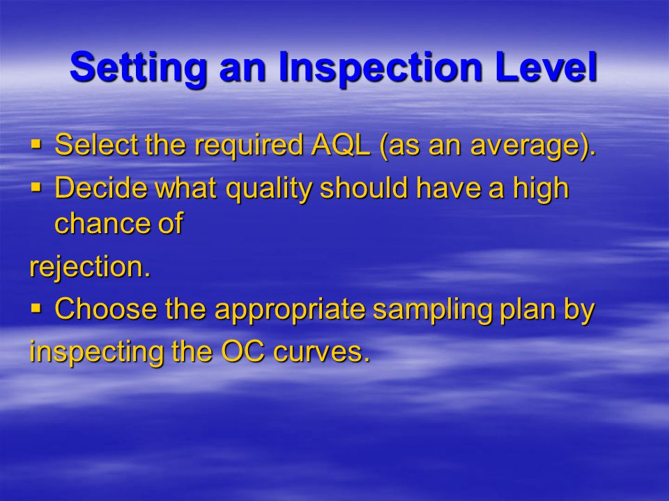 Setting an Inspection Level