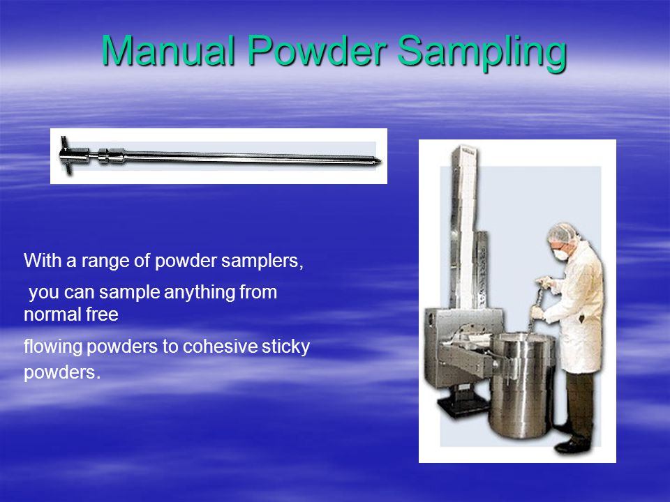 Manual Powder Sampling