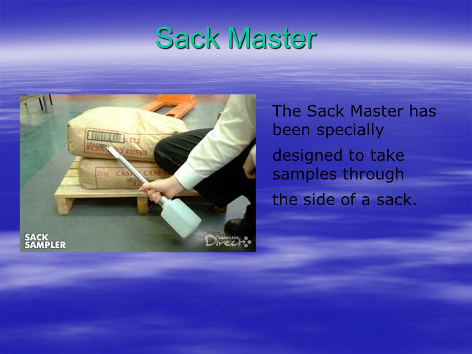 Sack Master The Sack Master has been specially