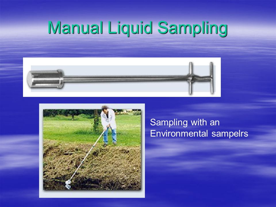 Manual Liquid Sampling