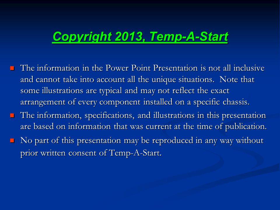 Copyright 2013, Temp-A-Start