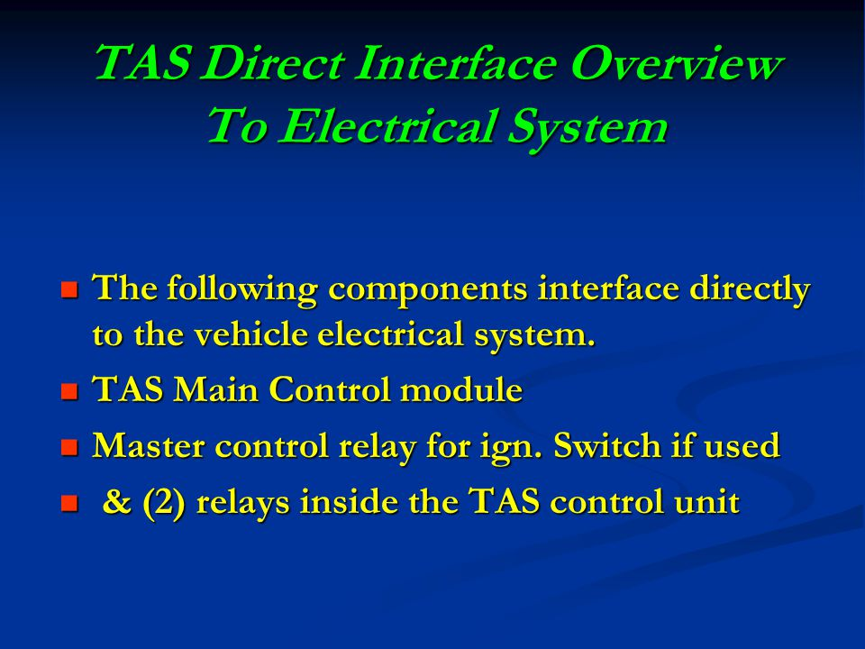 TAS Direct Interface Overview To Electrical System