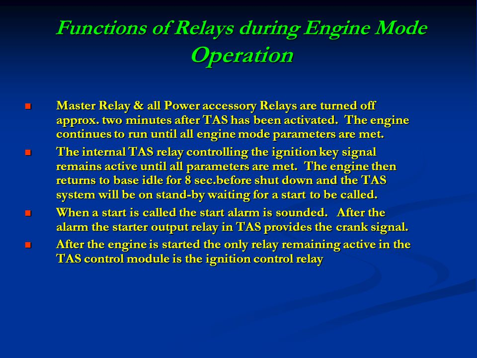 Functions of Relays during Engine Mode Operation