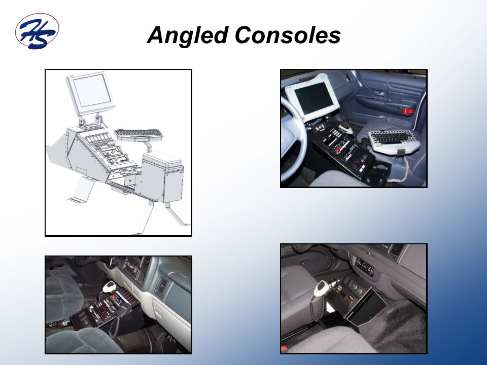 Angled Consoles