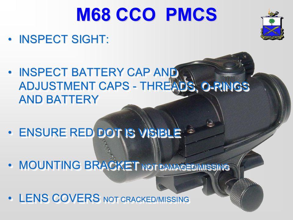 M68 CCO PMCS INSPECT SIGHT: