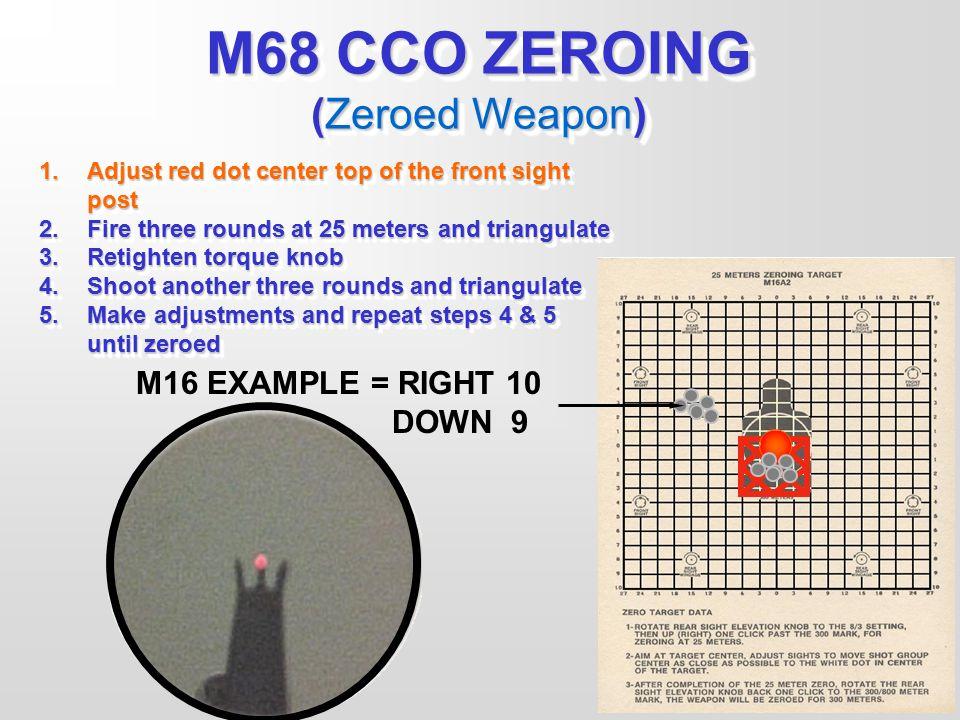 M68 CCO ZEROING (Zeroed Weapon)