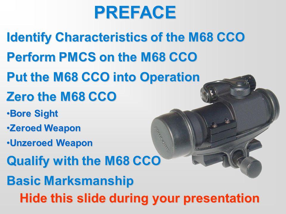 PREFACE Identify Characteristics of the M68 CCO