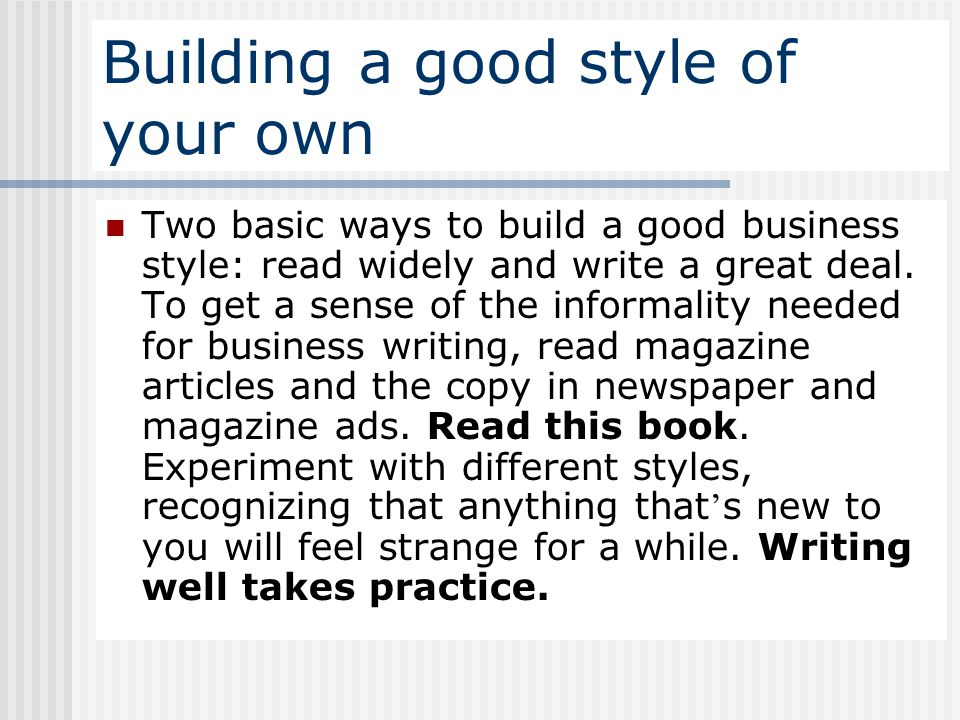 Building a good style of your own