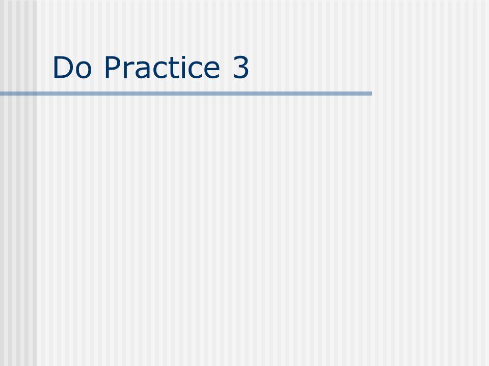 Do Practice 3