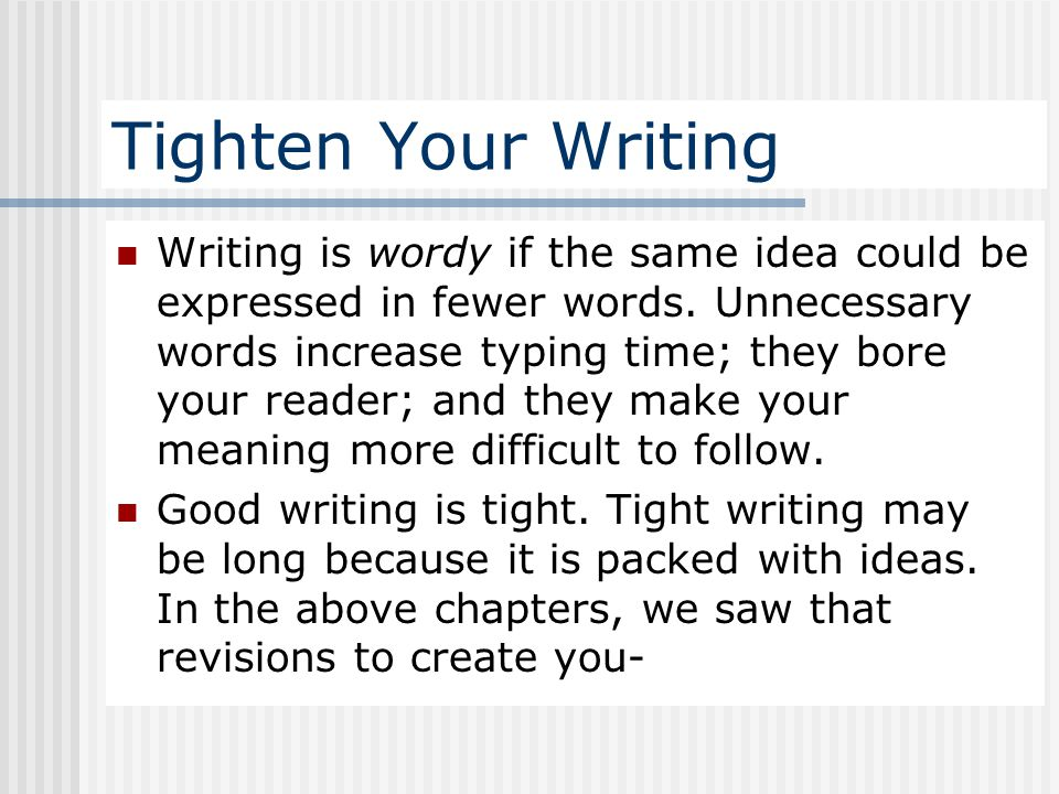 Tighten Your Writing